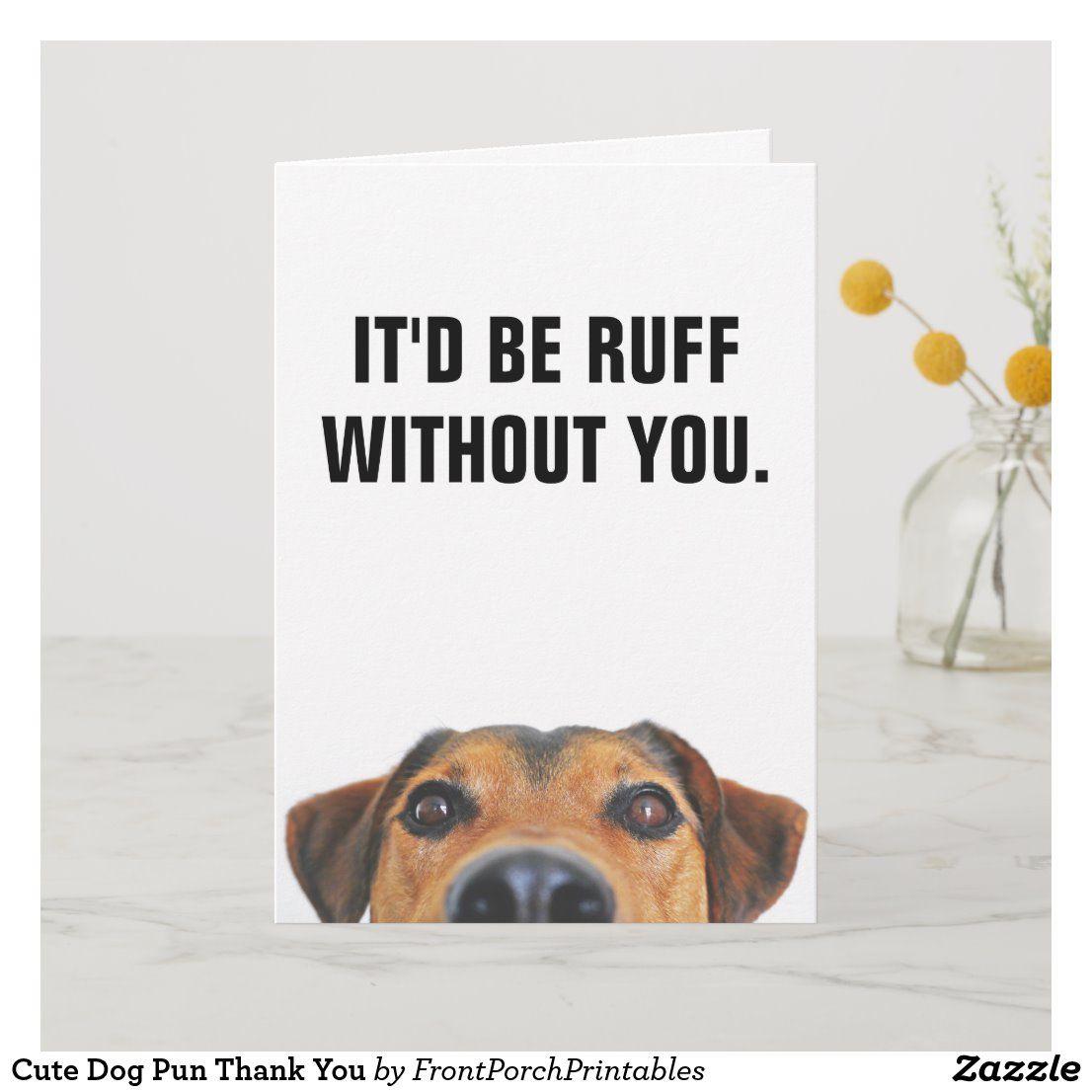 Cute dog pun thank you in 2020 dog puns