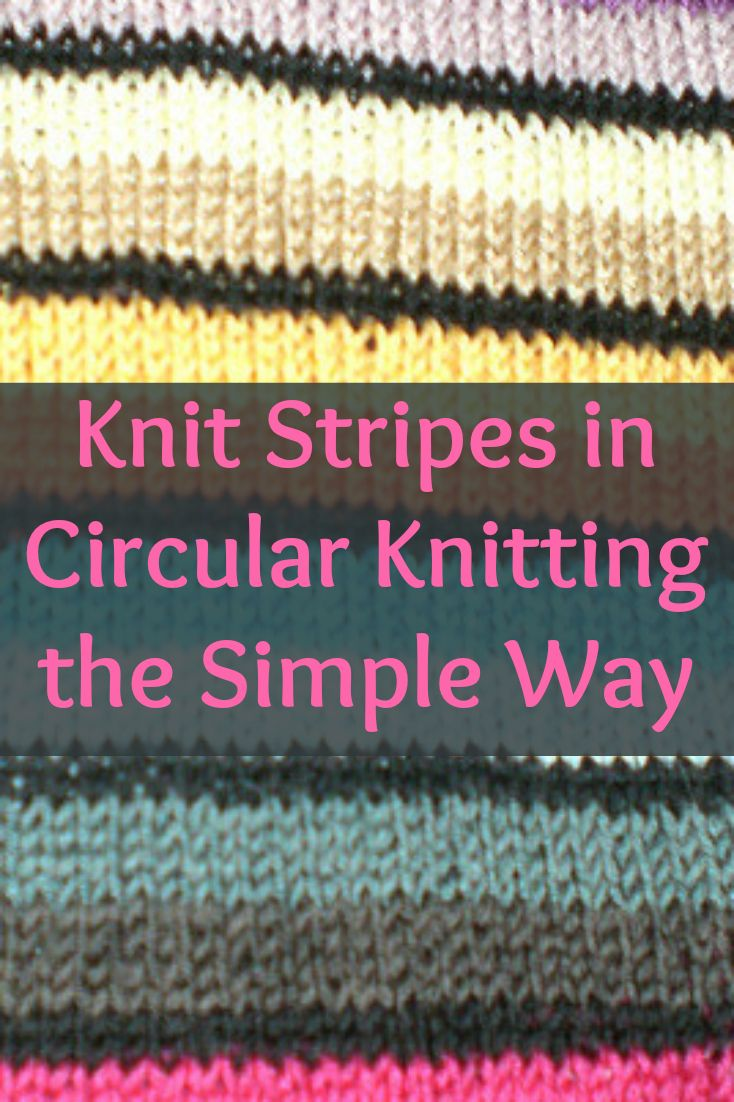 Circular Knitting and Jogless Stripes: Two Ways to Avoid the Jog ...