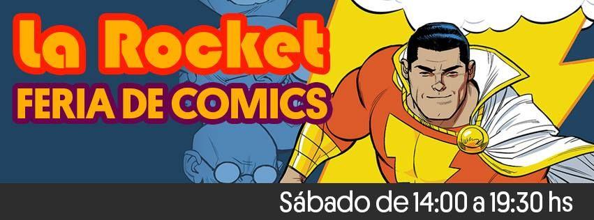 LA ROCKET FERIA DE COMICS 2015 - Buenos Aires, Argentina, 8 de Agosto 2015