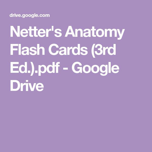 Netter S Anatomy Flash Cards 3rd Ed Pdf Google Drive Anatomy Flashcards Flashcards Anatomy
