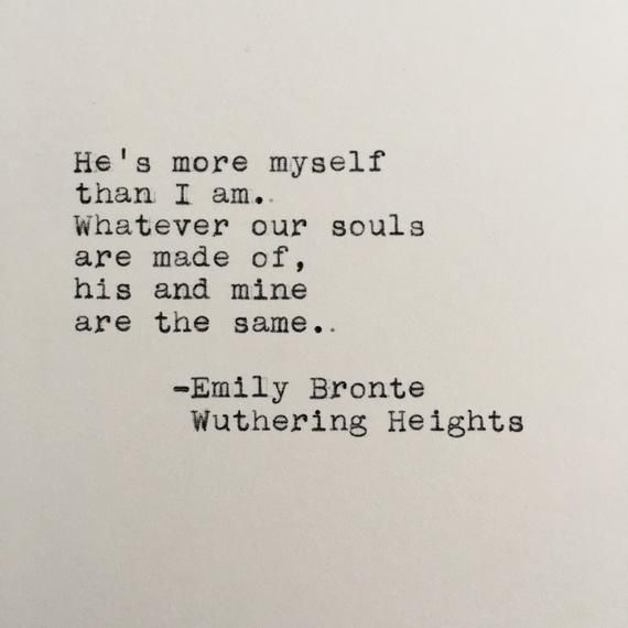 Emily Bronte Love Quote Wuthering Heights Typed on | Etsy