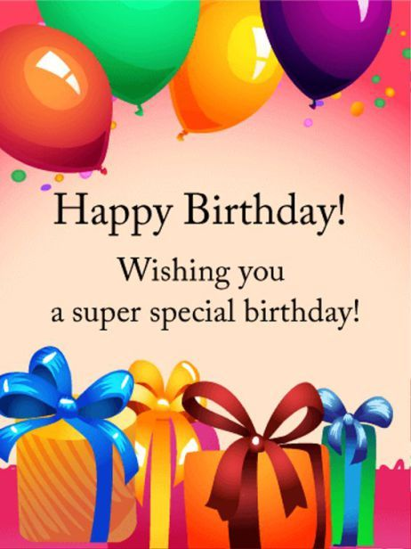 Top 100 Birthday Wishes for your friends – Special Birthday Greeting