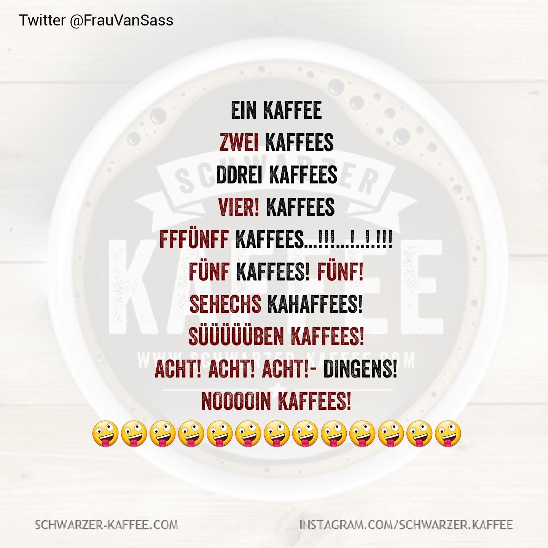 EIN KAFFEE #quotesaboutcoffee