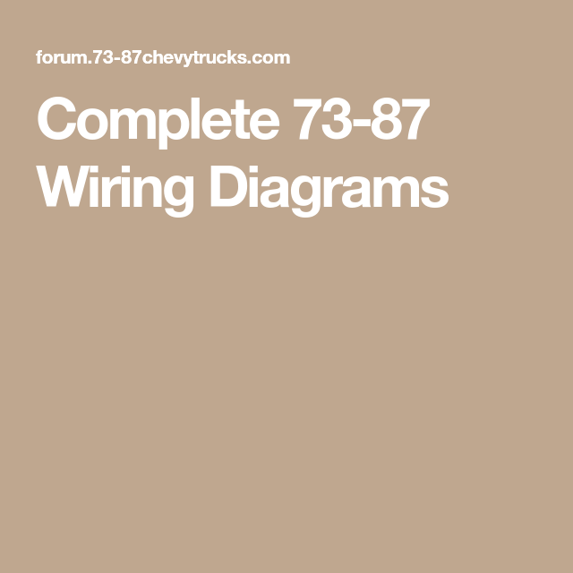Complete 73 87 Wiring Diagrams Diagram Wire Completed