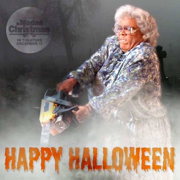 Madea Just Wanted To Say BOO! Happy Halloween!