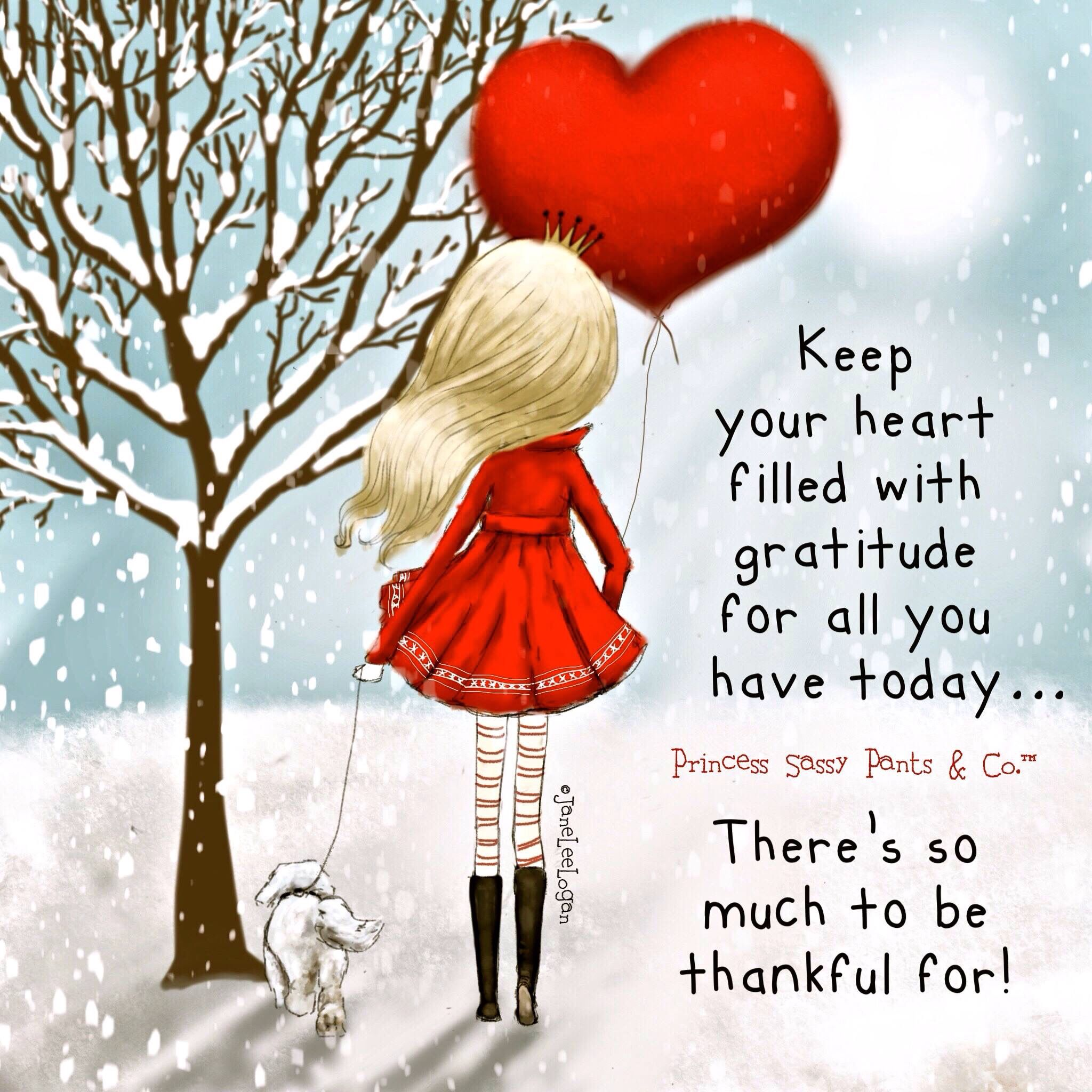Kep Your Heart Filled W Gratitude For All You Have Today Theres