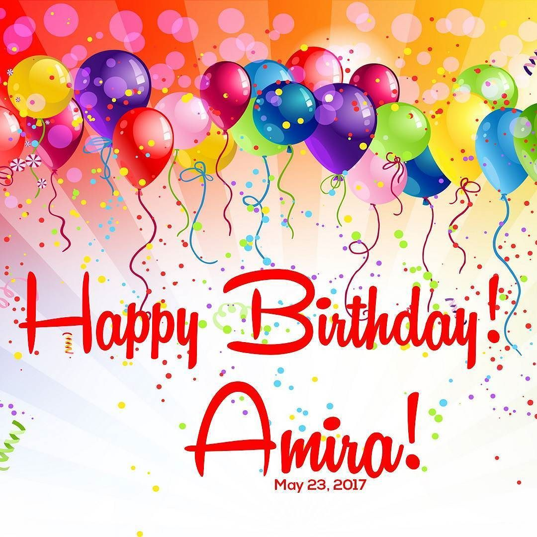 Happy Birthday Amira We Wish You A Lovely Day Sparkling Wishes And A Fantastic Year Ahead Happy Birthday Messages Birthday Messages Beautiful Morning Messages