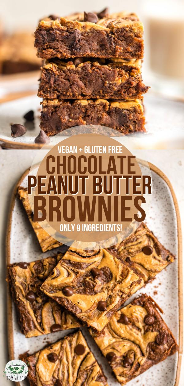 Fudgy Peanut Butter Brownies (Vegan & Gluten-Free) - From My Bowl