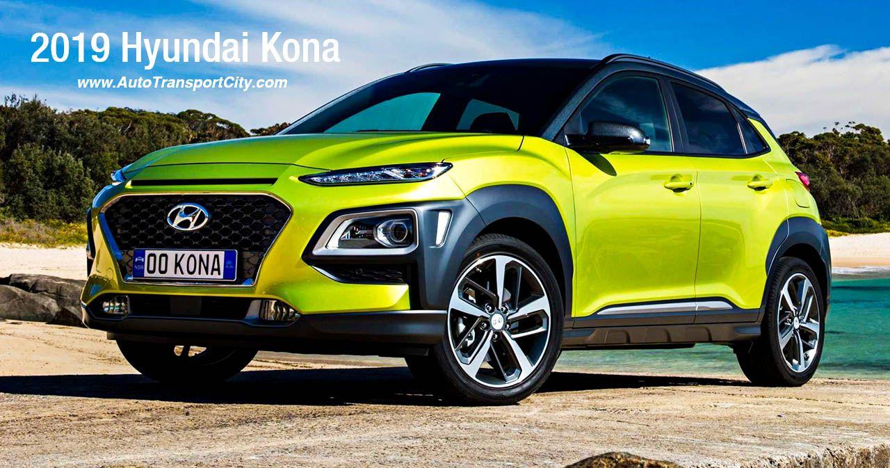 2019 Hyundai Kona The 2019 Hyundai Kona is a five