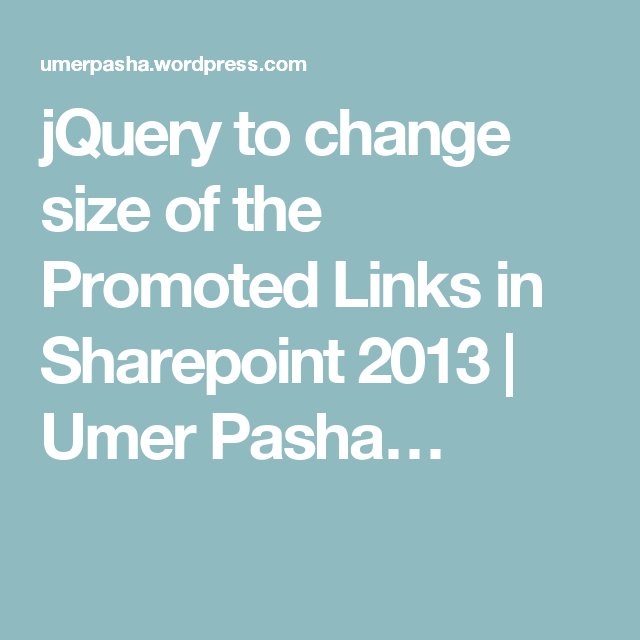 jQuery to change size of the Promoted Links in Sharepoint