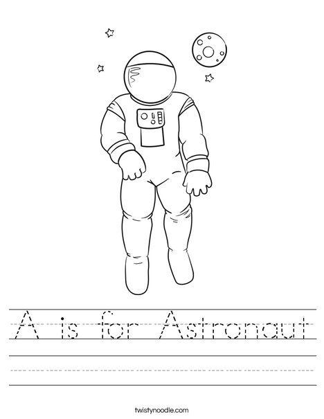 A is for Astronaut Worksheet - Twisty Noodle | Outer Space ...