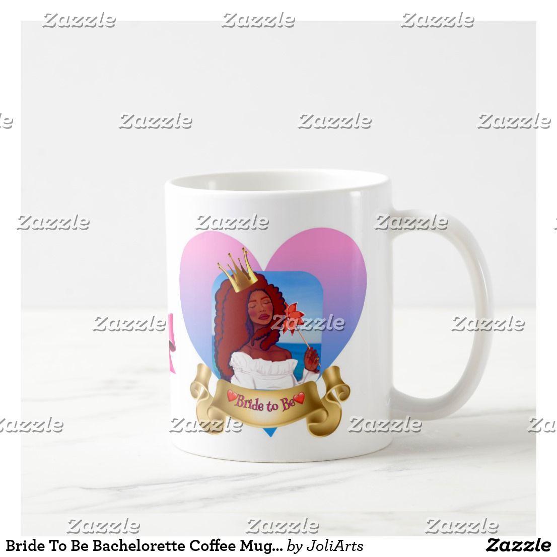 Bride to be bachelorette coffee mug original art coffee