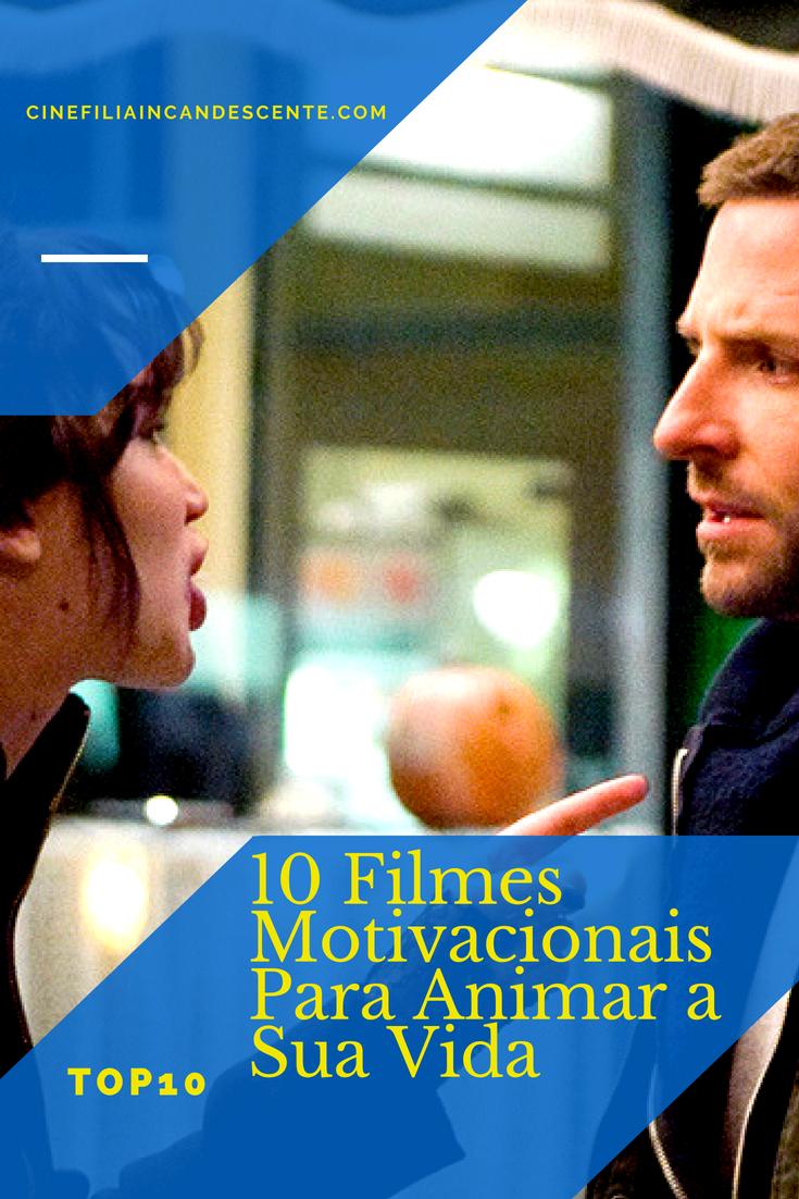 Top10 Dez Filmes Motivacionais Para Animar A Sua Vida 10