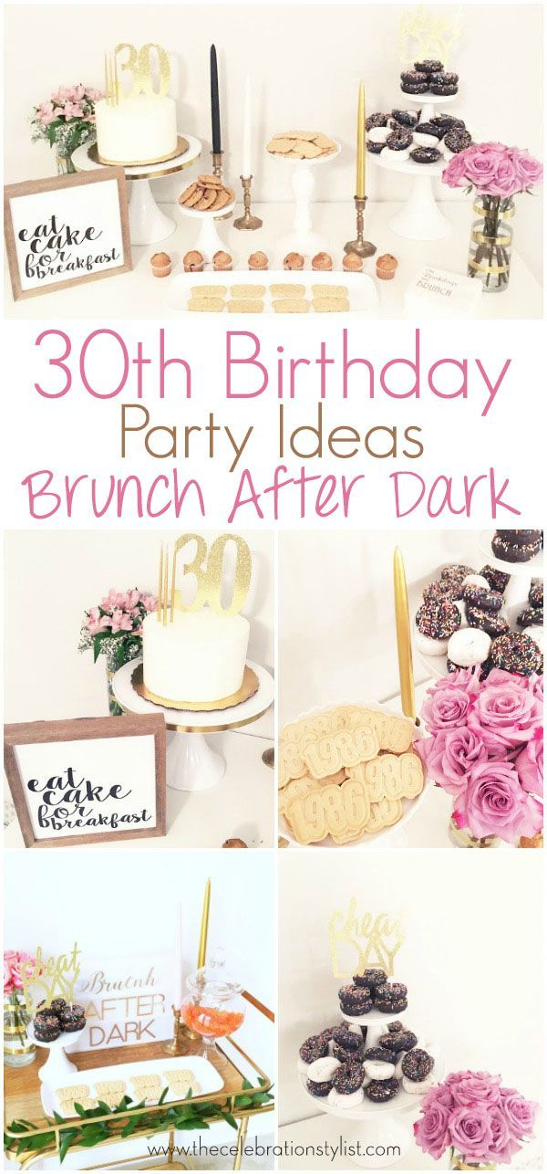 30th Birthday Party Ideas. Brunch birthday party decorations.