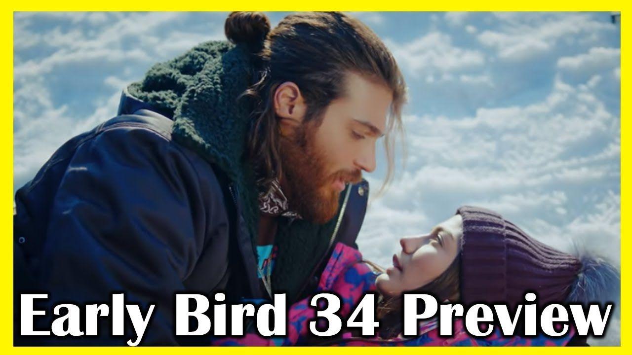 ERKENCİ KUŞ -Early Bird 34 bölüm- Ön İzleme English