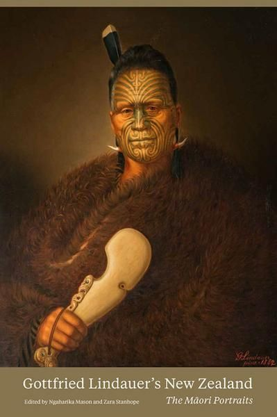 Māori Tattoos History Practice And Meanings: Gottfried Lindauer's New Zealand The Māori Portraits