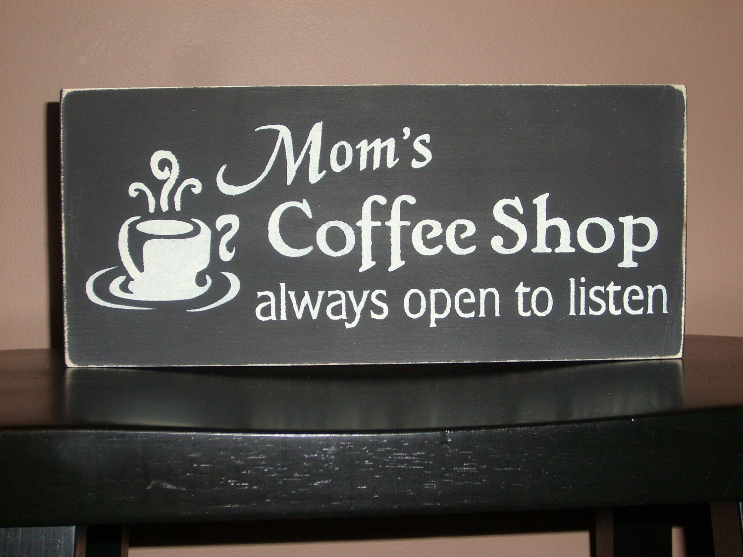 MOTHER'S DAY, Primitive Mom's Coffee Shop Hand Painted Wood Sign,  Home Decor, Kitchen,  DAWNSPAINTING, Mother's Day.