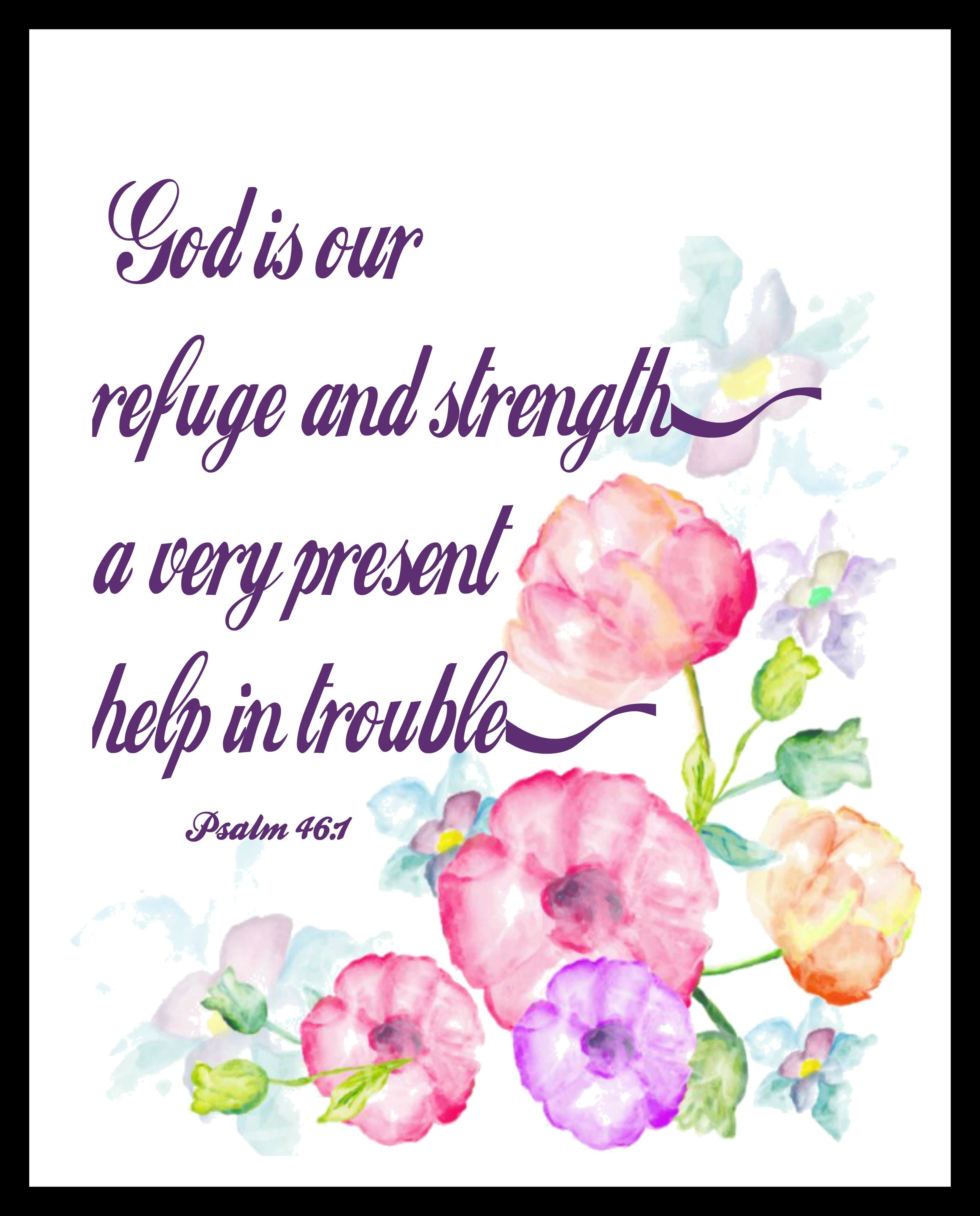 """God is Our Refuge"""", God is an ever present help in Trouble"""