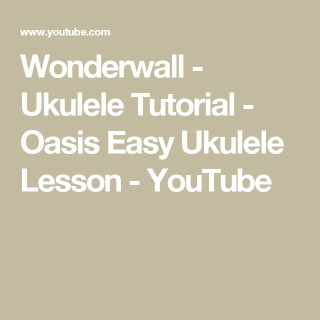 Wonderwall - Ukulele Tutorial - Oasis Easy Ukulele Lesson - YouTube ...