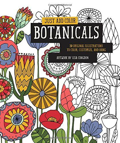 Just Add Color Botanicals 30 Original Illustrations To Customize And Hang