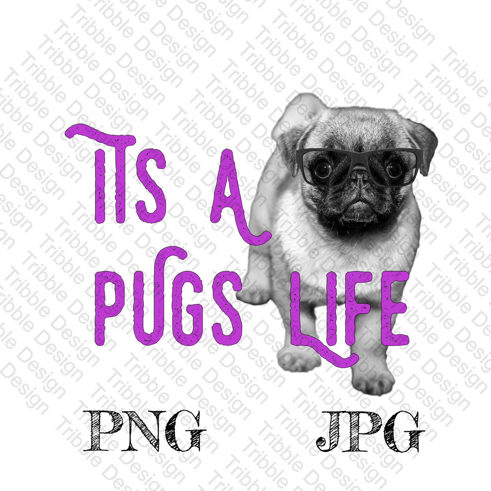Its A Pugs Life Pug Decal Heat Transfer Dog Waterslide Decal