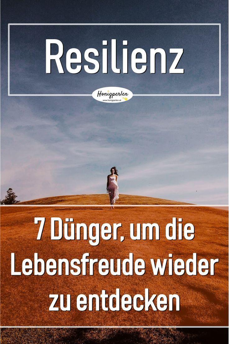 Resilienz - 7 Dünger zur unbändigen Lebensliebe – Honigperlen