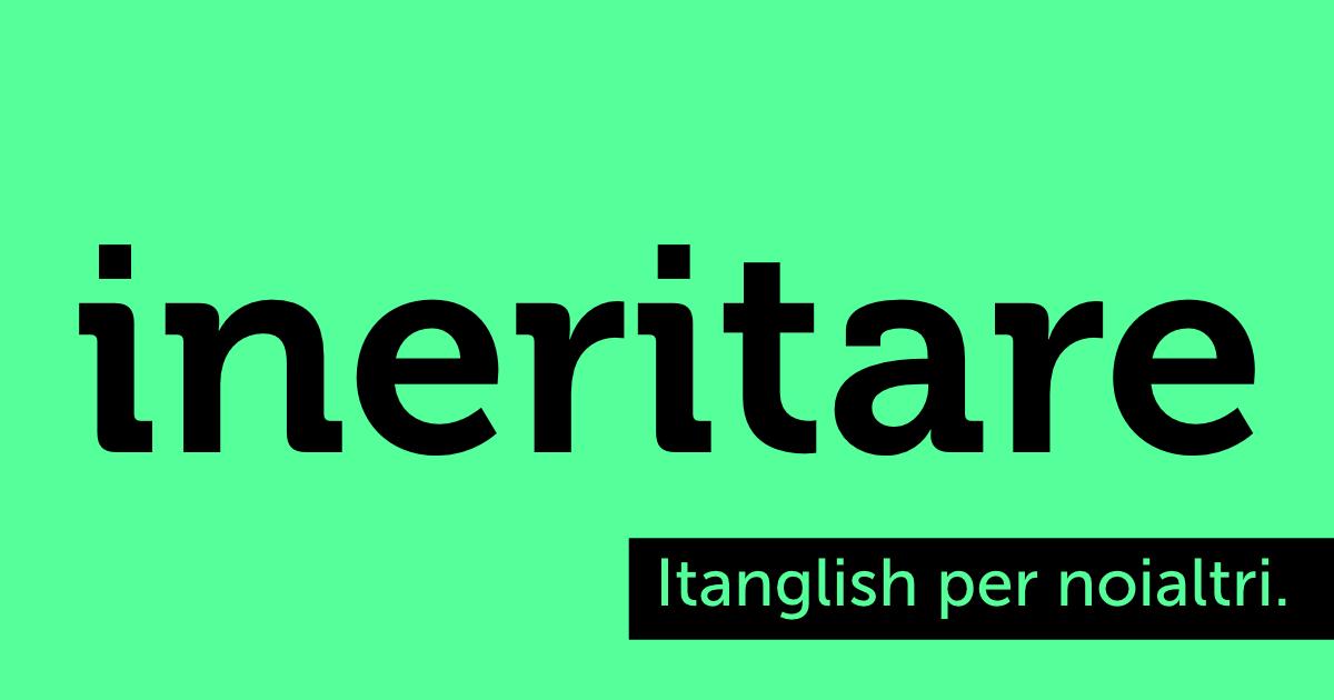 Ineritare (to #inherit). Ereditare un pennarello nero. #itanglish