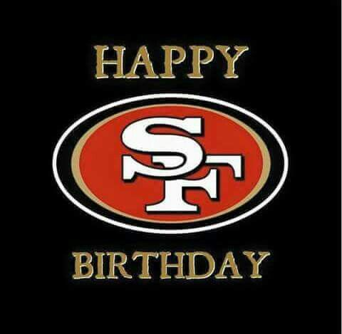 Happy Birthday 49ers Foto San Francisco 49ers 49ers San