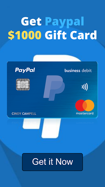 Get $1000 PayPal gift card.