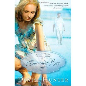Surrender Bay by Denise Hunter. Loved this book!!