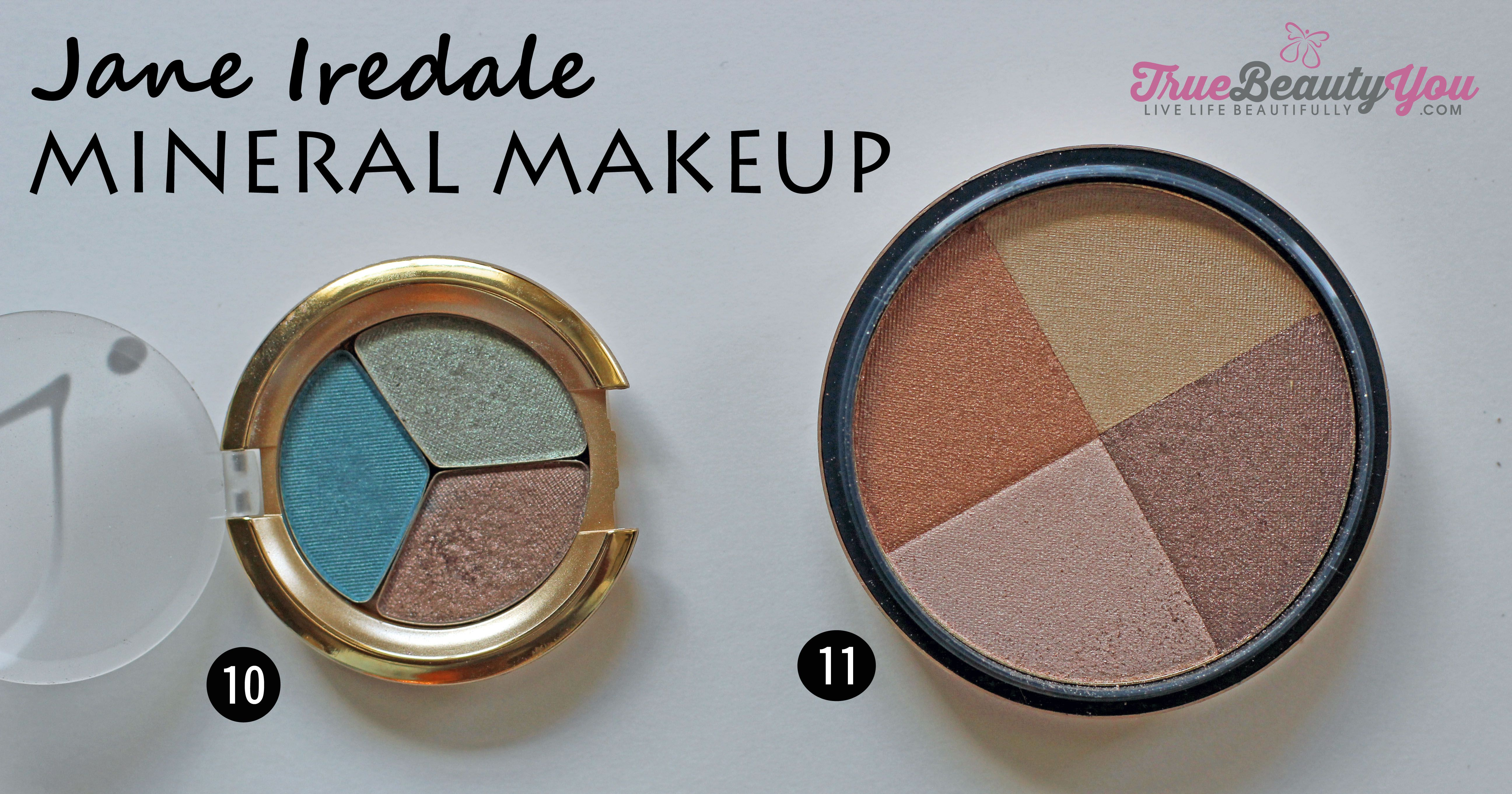 Jane Iredale (Bronzer and Shadow). This makeup line is non