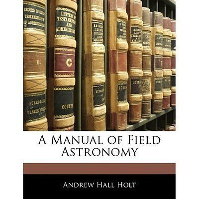A manual field astronomy holt #children's / #teenage #general non-fi. 97811411900,  View more on the LINK: 	http://www.zeppy.io/product/gb/2/181821631577/