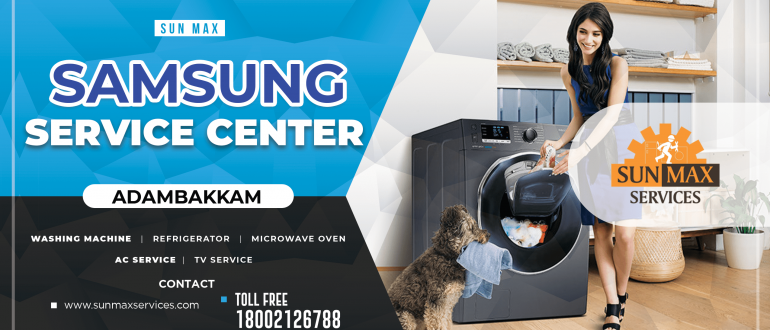You Can Rely On Sunmax Samsung Service Center Adambakkam For Your No Warranty Samsung Home Appliance Please Call Our Toll Free Numb Ac Service Samsung Service