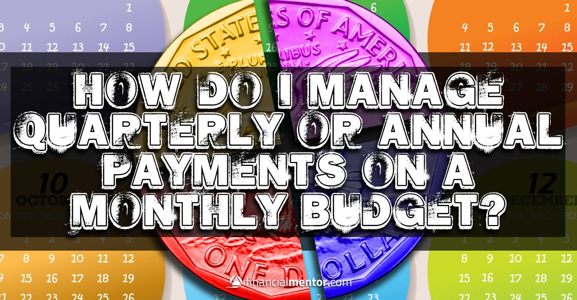 Budget calculator converts irregular payments to monthly