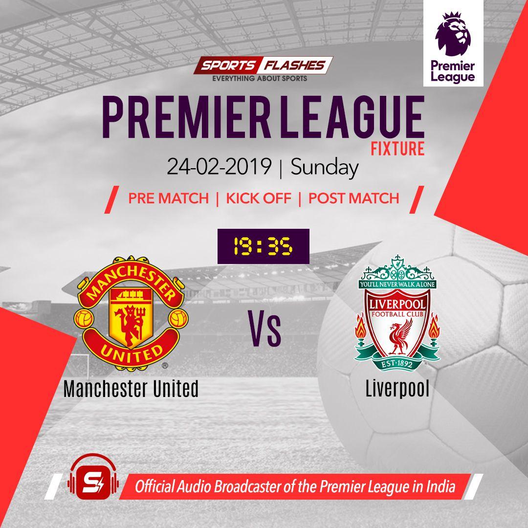 Epl Fixtures Manchester United Vs Liverpool United Liverpool English Premier League Sunday Motivation