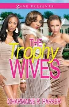 Sept. 2013: The Trophy Wives by Charmaine Parker - Book Spotlight!