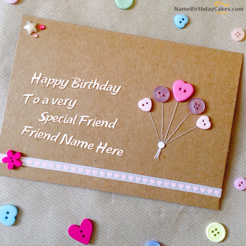 Write name on Special Birthday Card for Friend Happy Birthday – Write in Birthday Card