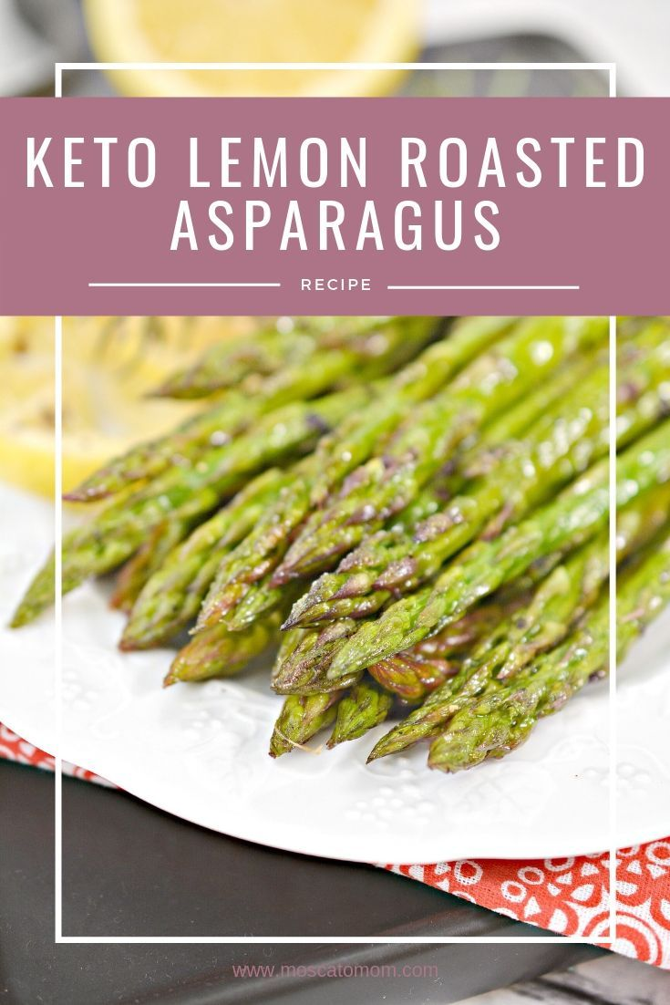 This Easy Lemon Herb Roasted Asparagus Recipe Is The