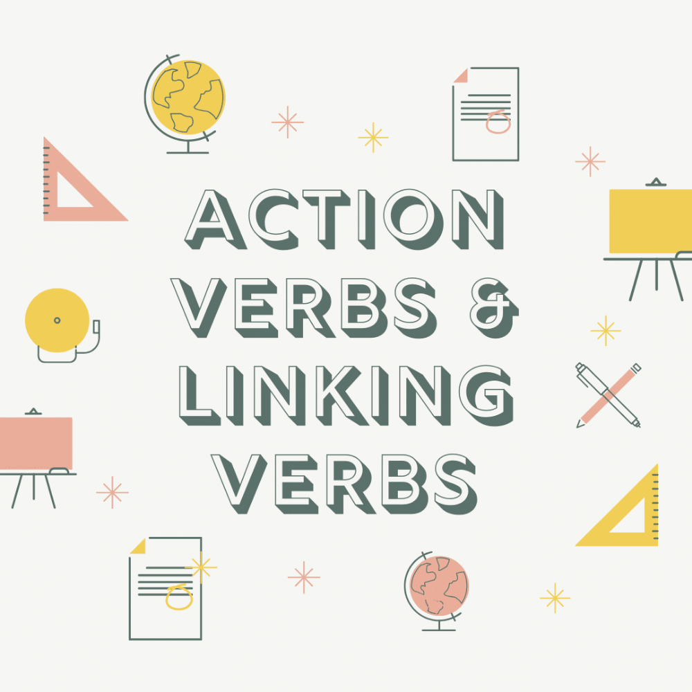 Verbs Are Words Used To Describe An Action Occurrence Or State Of Being They Form The Main Part Of The Predicate Of A Senten Linking Verbs Action Verbs Verb [ 1000 x 1000 Pixel ]