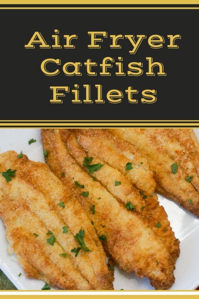 Crispy Air Fryer Catfish Recipe Good Food Air fryer