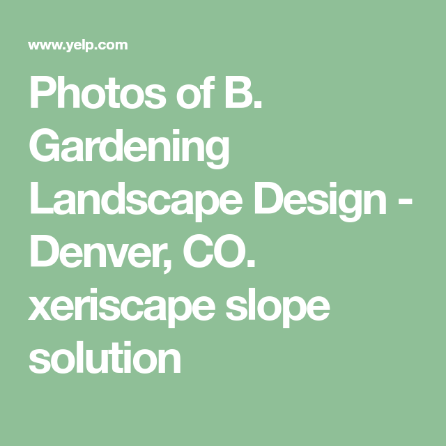 Sloping Garden Ideas And Optimal Solutions For Landscape: Photos Of B. Gardening Landscape Design