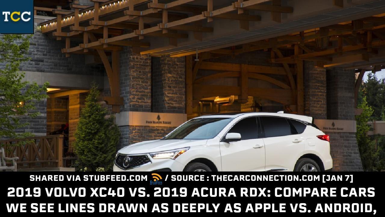 2019 Volvo Xc40 Vs 2019 Acura Rdx Compar New Publication In