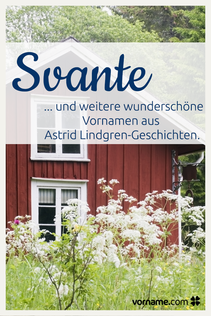 Tolle Inspiration Die Schönsten Vornamen Aus Astrid Lindgren