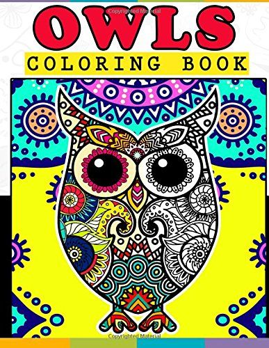 OWLS Coloring Book Stress Relieving Patterns Colorama Books For Adults