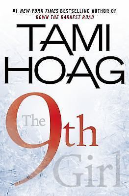 The 9th Girl by Tami Hoag (2013, Hardcover) w/ Dust Jacket