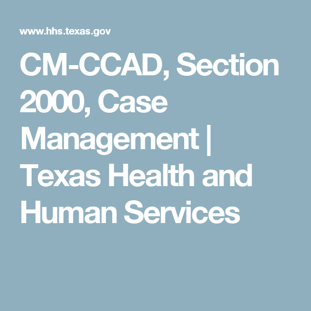 CM-CCAD, Section 2000, Case Management | Texas Health and Human Services