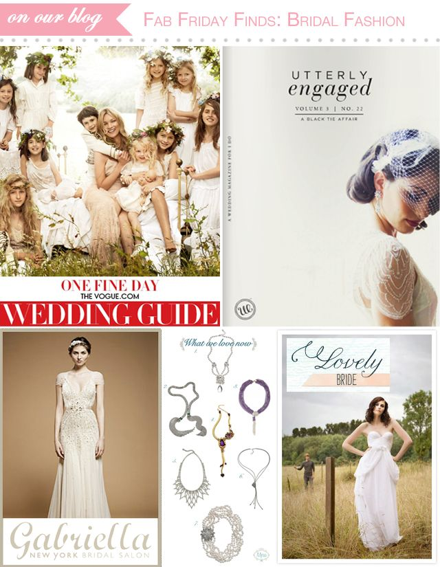 bridal fashion finds - Vogue Wedding Guide 2012, Utterly Engaged e-mag, upcoming trunk shows, and statement necklaces http://blog.newlywish.com/?p=2814