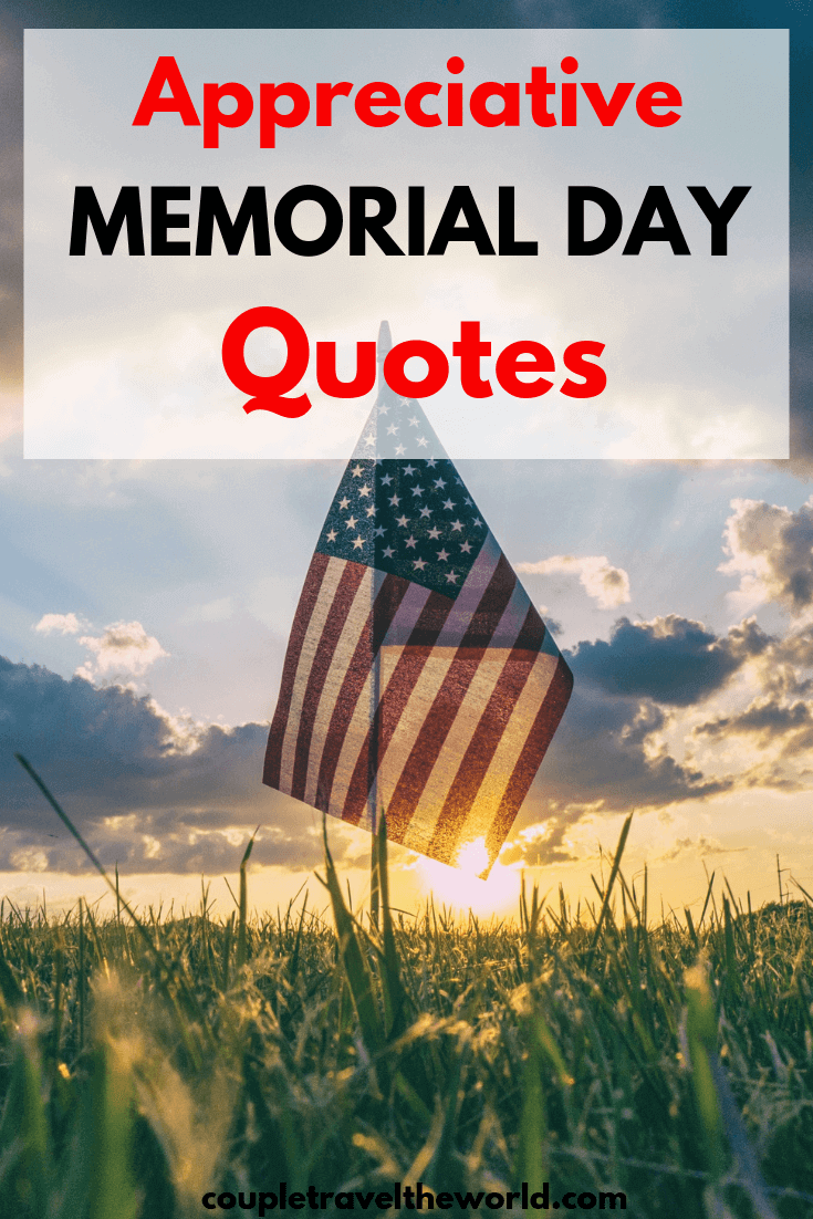 Quotes To Show Appreciation On Memorial Day Perfect Instagram