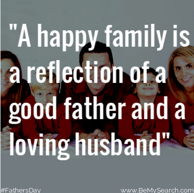 A Happy Family Is A Reflection Of A Good Father And A Loving Husband