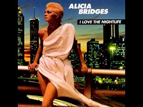 Alicia Bridges I Love The Nightlife Hq With Images Disco